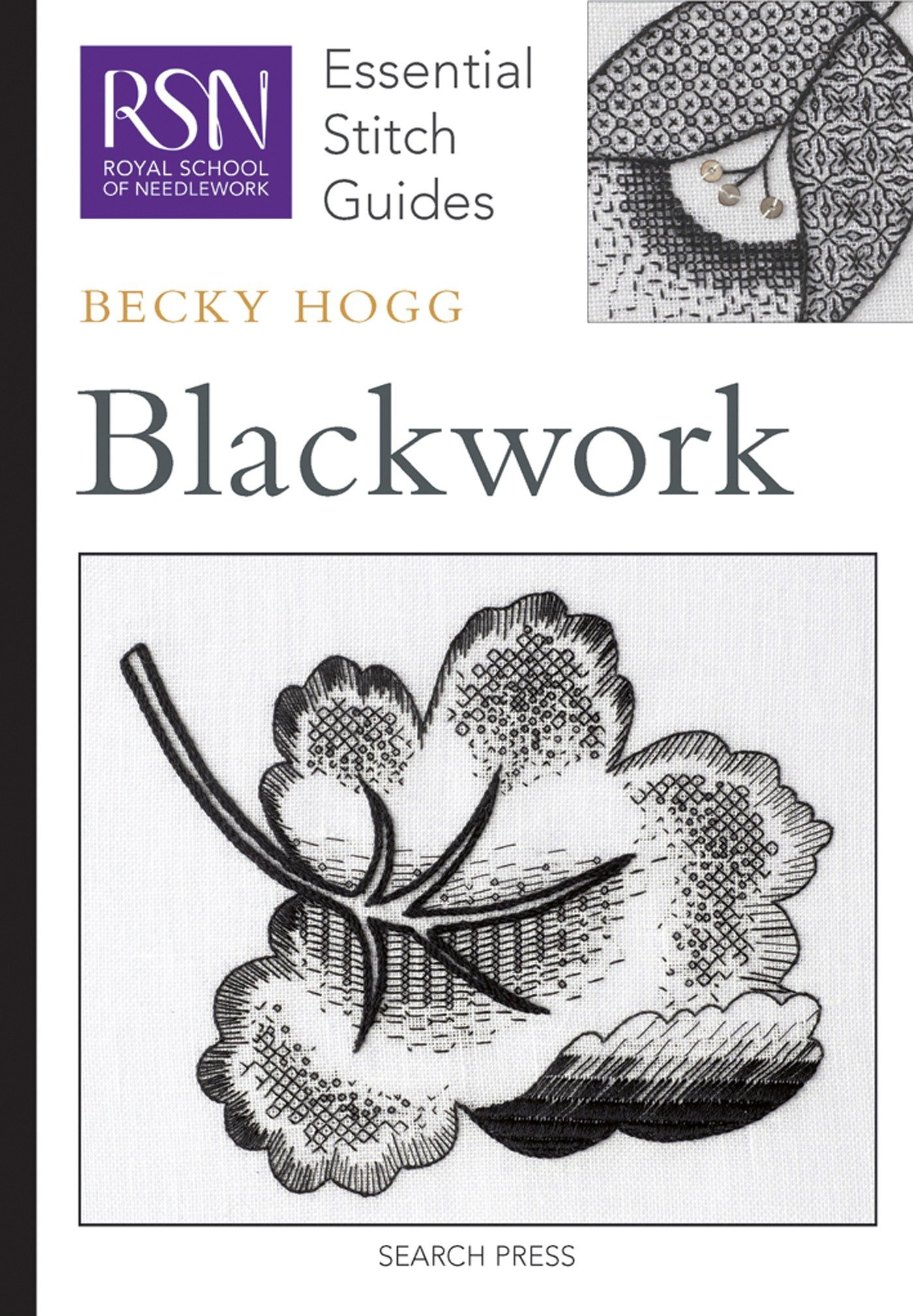 RSN ESG: Blackwork: Essential Stitch Guides (Royal School of Needlework Essential Stitch Guides)