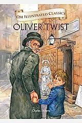 Oliver Twist : Om Illustrated Classics Kindle Edition