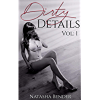 Dirty Details Volume: 1: 6 book explicit adult short story collection (English Edition)
