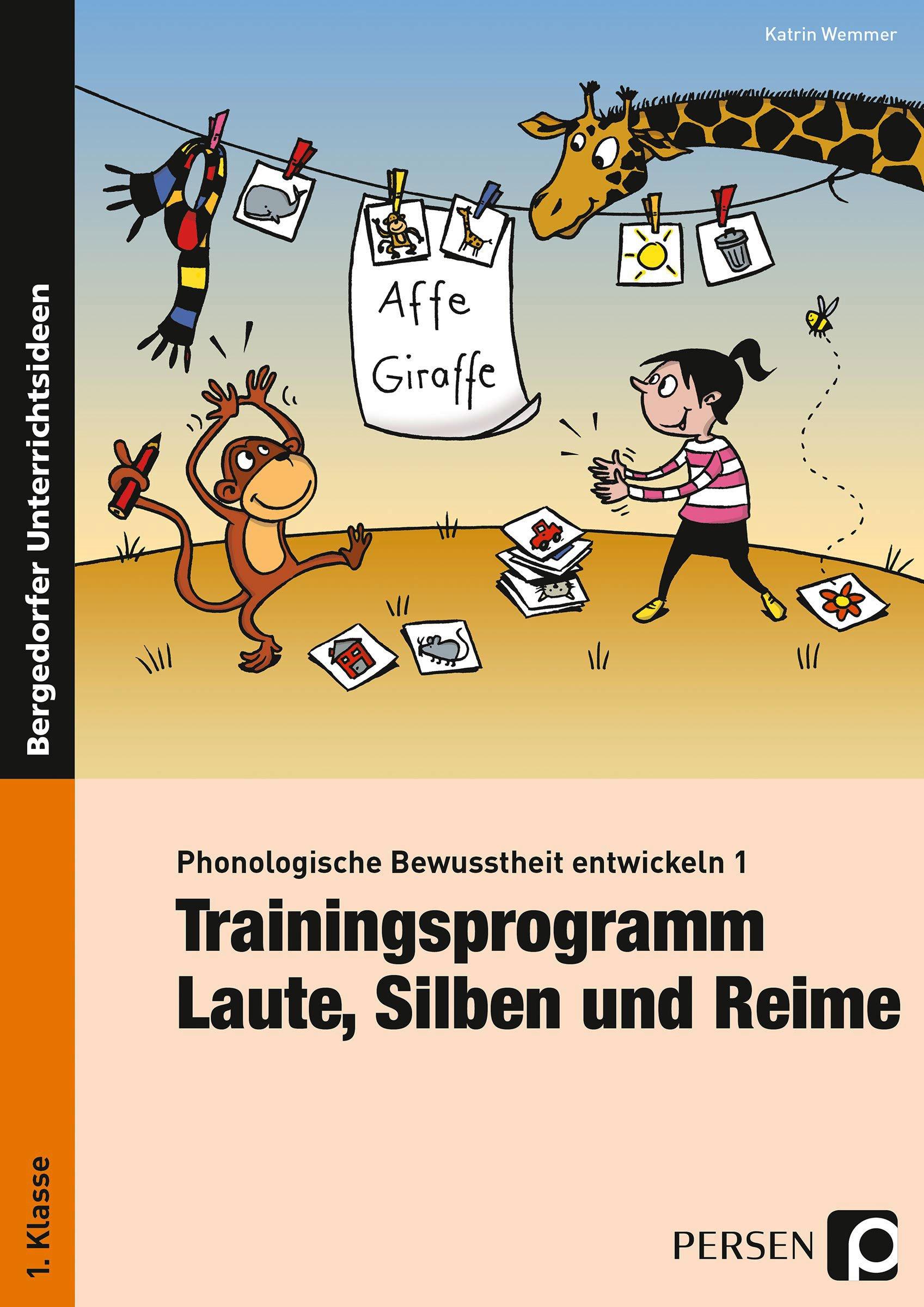 Phonologische Bewusstheit entwickeln 1: Trainingsprogramm: Laute ...