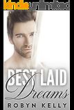 Best Laid Dreams: An Alpha Billionaire Romance (Best Laid Plans Book 4)