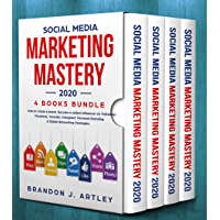 Social Media Marketing 2020 Mastery. 4 Books Bundle. How to Create a Brand. Become a Skilled Influencer on Twitter, Facebook, Youtube, Instagram: Personal ... Networking Strategies. (English Edition)