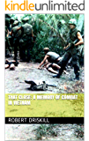 That Close: a memory of combat in Vietnam