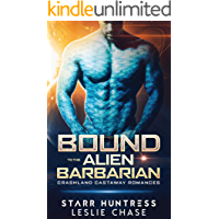 Bound to the Alien Barbarian: An Alien Warrior Romance (Crashland Castaway Romance Book 1)