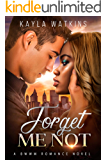 Forget Me Not: BWWM Second Chance Romance