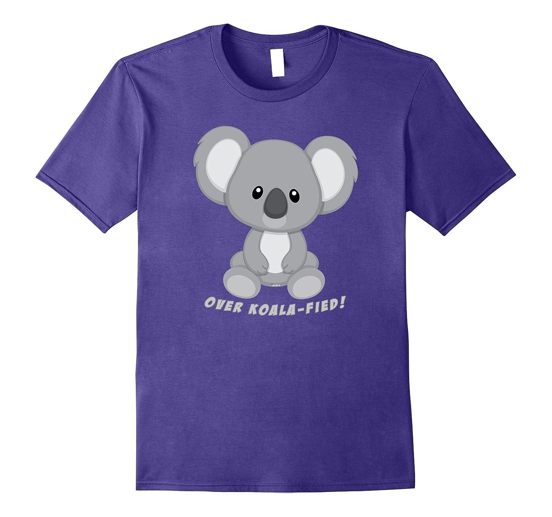 Super Cute Funny Koala tshirt Koala-fied - Over Qualified-TJ