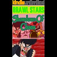 Brawl Stars guide : Showdown Of Chaos (English Edition)