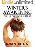 Winter's Awakening: The Metahumans Emerge (Winter's Saga Book 1)