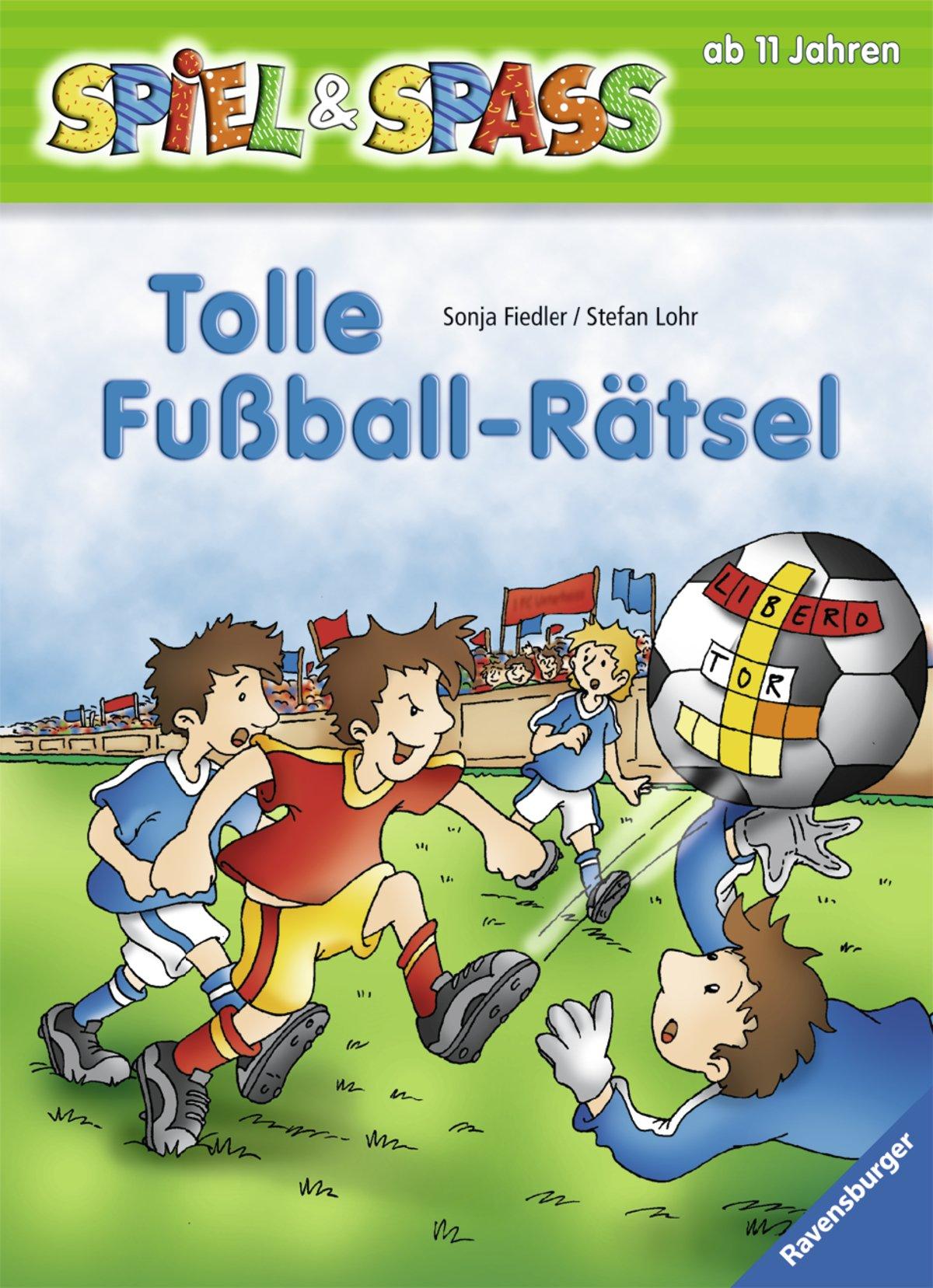 Tolle Fußball-Rätsel (Spiel & Spaß)