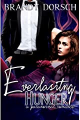 Everlasting Hunger (The Hunger Mate Series) Kindle Edition