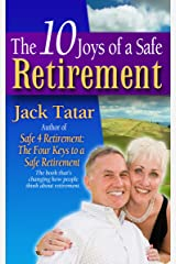 The 10 Joys of a Safe Retirement Kindle Edition