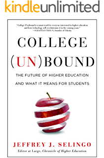 Amazon college disrupted the great unbundling of higher college unbound the future of higher education and what it means for students fandeluxe Choice Image