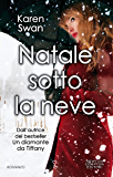 Natale sotto la neve (eNewton Narrativa)