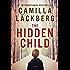 The Hidden Child: A Novel (Patrik Hedstrom Book 5)