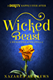 Wicked Beast (Wicked Ever After Book 2)