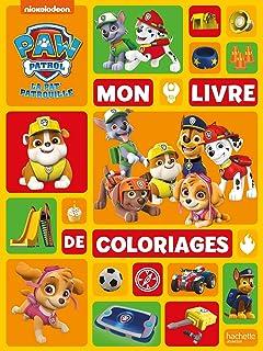 Cahier Coloriage Pat Patrouille.Paw Patrol La Pat Patrouille Mon Livre De Coloriages