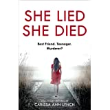 She Lied She Died: A gripping new thriller full of twists and turns –the most page-turning novel you will read this year!