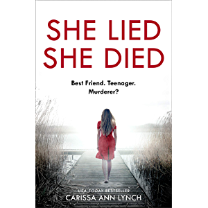 She Lied She Died: A gripping new thriller full of twists and turns –the most page-turning novel you will read this year…