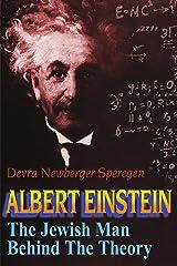 Albert Einstein: The Jewish Man Behind the Theory Paperback