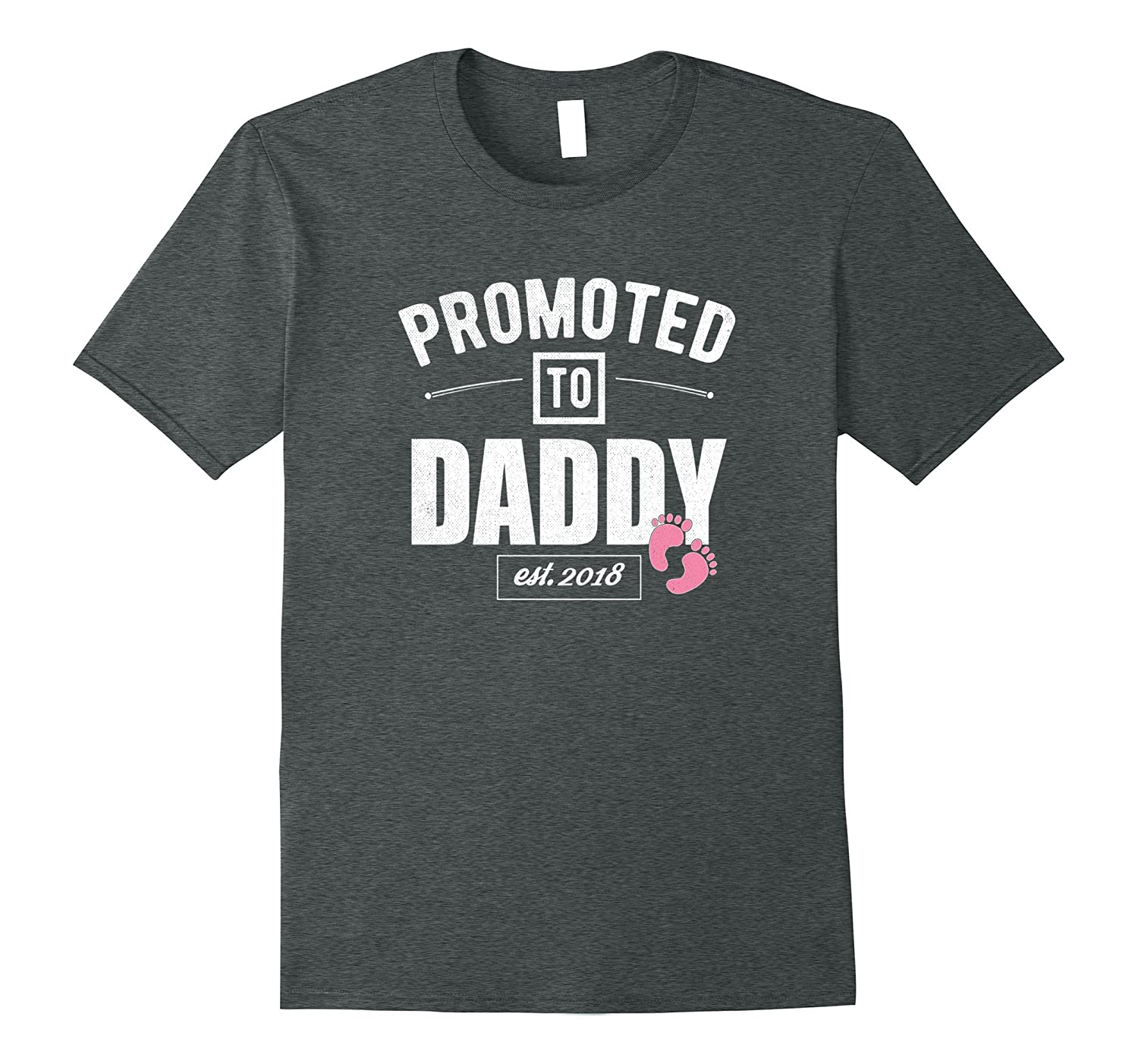 30c88ab1 Mens Vintage Promoted to Daddy Its a Girl 2018 New Dad Tshirt-ah my shirt