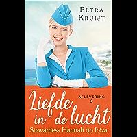 Stewardess Hannah op Ibiza (Liefde in de lucht Book 3)