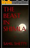 The Beast in Shimla