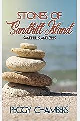 Stones of Sandhill Island (Sandhill Island Series Book 2) Kindle Edition