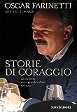 Storie di coraggio: 12 incontri con i grandi italiani del vino