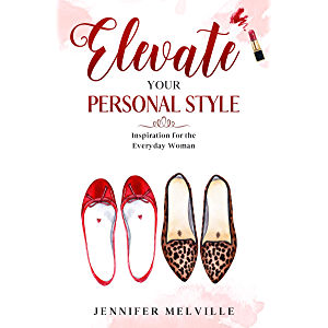 Elevate Your Personal Style: Inspiration for the Everyday Woman