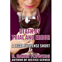 Death by Trial and Error (A Legal Suspense Short)