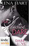 Dare To Love Series: Her Seductive Dare (Kindle Worlds Novella) (Sean & Nadia Book 1)