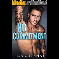 No Commitment: A Secret Baby Second Chance Romance
