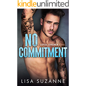 No Commitment: A Secret Baby Second Chance Romance