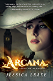 Arcana: A Novel of the Sylvani (Novels of the Sylvani Book 1)