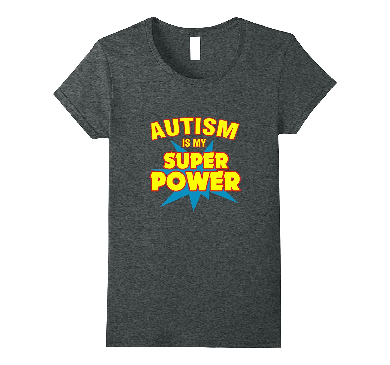 Autism Is My Superpower T-Shirt