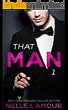 THAT MAN 1: (That Man Trilogy)