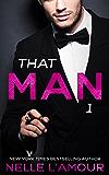 THAT MAN 1: (That Man Series) (English Edition)