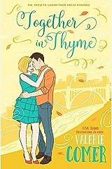 Together in Thyme: A Christian Romance (Urban Farm Fresh Romance Book 12) Kindle Edition