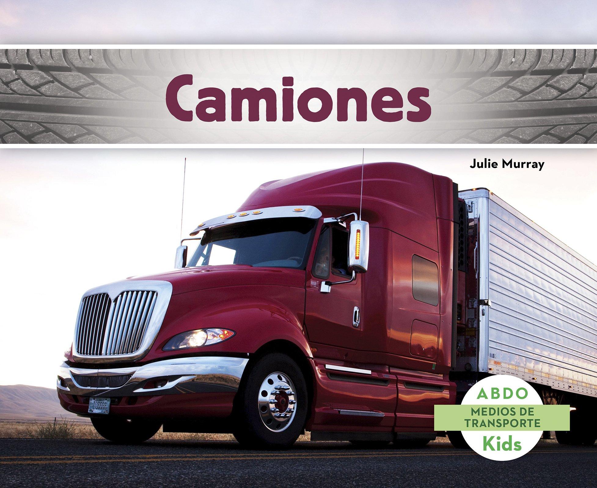 camiones-abdo-kids-medios-de-transporte-spanish-edition