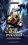Hallowed Knights: Black Pyramid