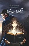 Dream Hunters: Il ponte illusorio