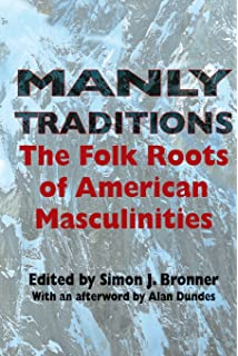 com the rhetoric of american exceptionalism critical manly traditions the folk roots of american masculinities