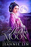 The Hidden Moon: A Lotus Palace Mystery (The Lotus Palace Mysteries Book 4)
