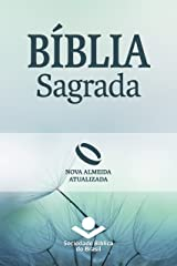 Bíblia Sagrada Nova Almeida Atualizada: Uma tradução clássica com linguagem atual eBook Kindle