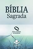 Bíblia Sagrada Nova Almeida Atualizada: Uma tradução clássica com linguagem atual