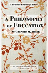 A Philosophy of Education (The Home Education Series) (Volume 6) Paperback