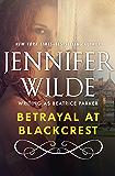Betrayal at Blackcrest