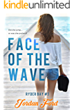 Face of the Wave (Ryder Bay Book 3)