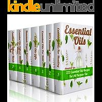 Essential Oils: 222 Essential Oils Recipes For All Purpose Use