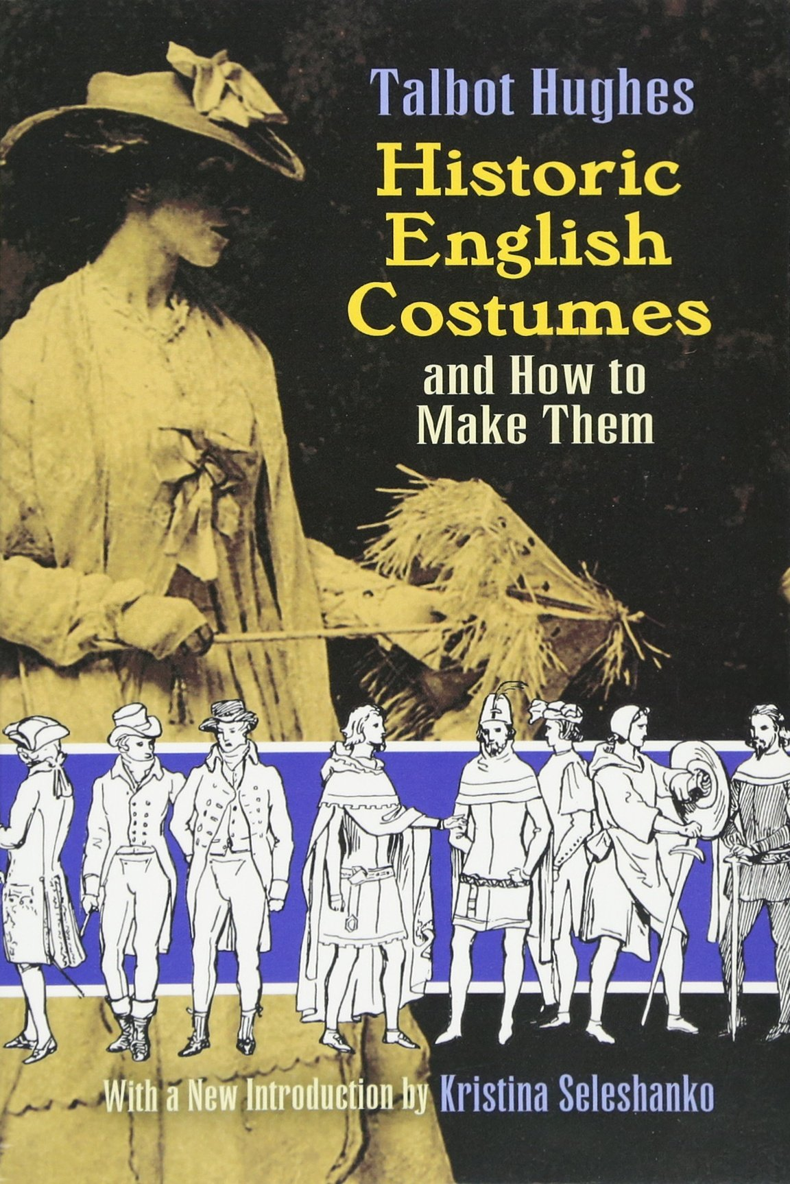 Historic English Costumes and How to Make Them (Dover Fashion and Costumes) PDF ePub fb2 book